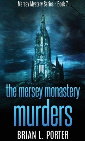 The Mersey Monastery Murders