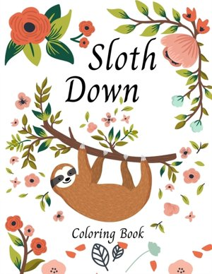 Sloth Down Coloring Book