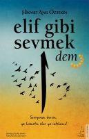 Elif Gibi Sevmek - Dem (2. Kitap)
