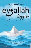 Eyvallah - Seyyah (1. Kitap)