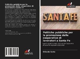 Politiche pubbliche per la promozione delle cooperative di lavoratori a Santa Fe