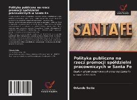 Polityka publiczna na rzecz promocji spóldzielni pracowniczych w Santa Fe