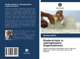 Kinderschutz in subregionalen Organisationen