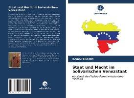 Staat und Macht im bolivarischen Venezstaat