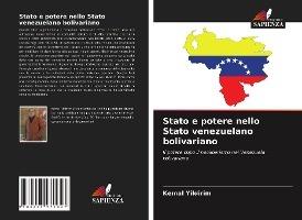 Stato e potere nello Stato venezuelano bolivariano