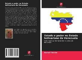 Estado e poder no Estado bolivariano da Venezuela