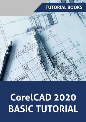 CorelCAD 2020 Basics Tutorial
