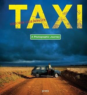 Sigbjørn Sigbjørnsen: Taxi: A Photographic Journey