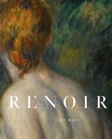 Renoir: Intimacy