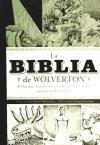 La Biblia de Wolverton : el Antiguo Testamento y el libro del Apocalipsis según Basil Wolverton