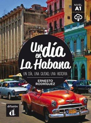 Un día en la Habana + MP3 - A1