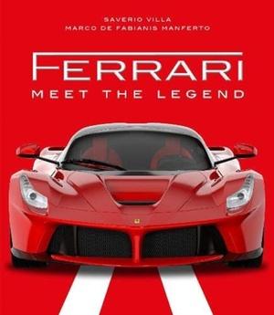 Ferrari: Meet the Legend