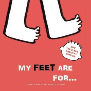 My Feet are for...