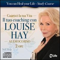 Il tuo coaching con Louise Hay. 2 CD audio