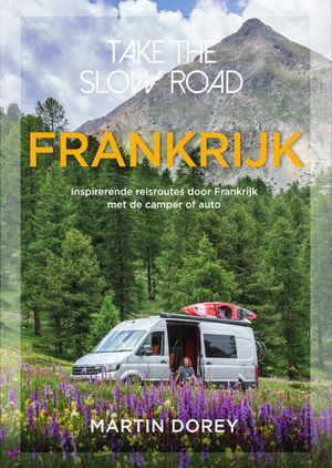 Take the slow road Frankrijk