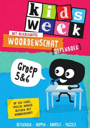 Het allerleukste woordenschat oefenboek - Kidsweek in de klas groep 5 & 6