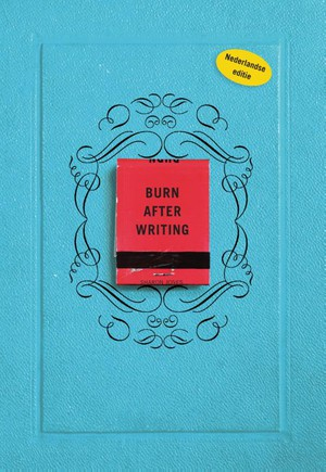 Burn after writing - Nederlandse editie