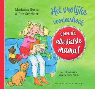 Het vrolijke voorleesboek voor de allerliefste mama!