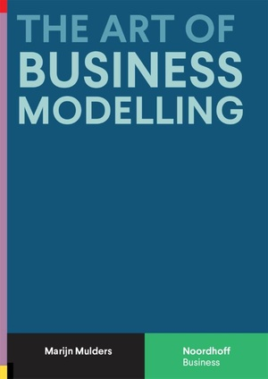 The Art of Business Modelling