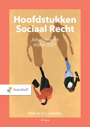 Hoofdstukken Sociaal Recht Arbeidsrecht 2021