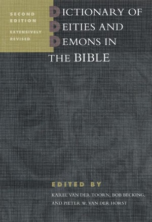 Dictionary of deities and demons in the Bible