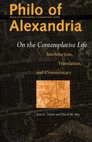Philo of Alexandria: On the Contemplative Life