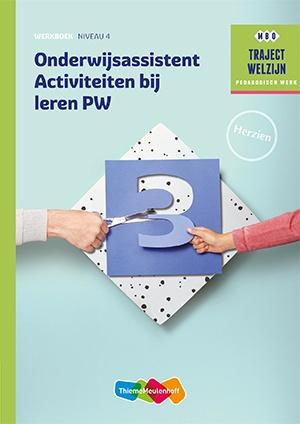 Profiel Onderwijsassistent Activiteiten bij leren Werkboek 2e druk
