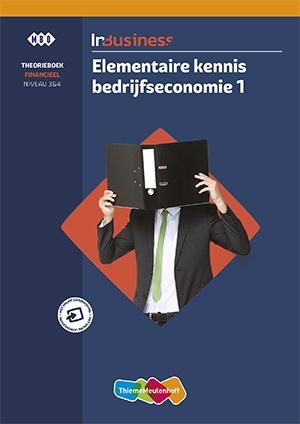 InBusiness Financieel Elementaire bedrijfseco 1 Theorieboek + voucher