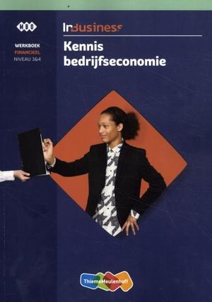 InBusiness Financieel Kennis Bedrijfseconomie Werkboek