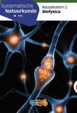 SysNatuurkunde LRN-line Keuzekatern vwo 2 Biofysica