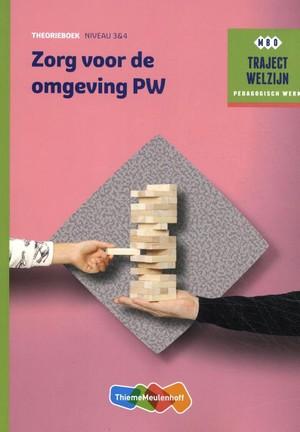 Traject Welzijn Theorieboek Zorg voor de omgeving PW + student 1 jr