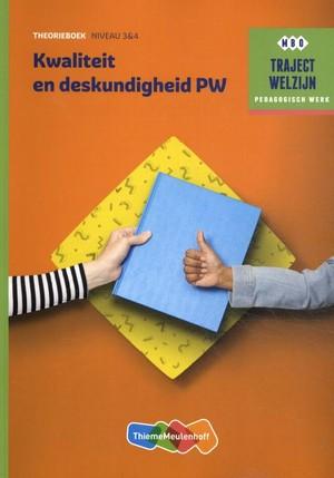 Traject Welzijn Theorieboek Kwaliteit en deskundigheid PW + student 1