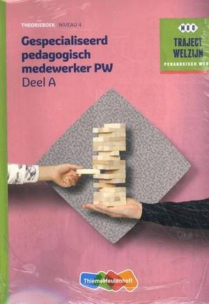 Traject Welzijn Theorieboek Gespecialiseerd pedagogisch medew + vouche