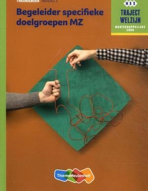 Traject Welzijn Theorieboek Begeleider specifieke doelgroepen + vouch