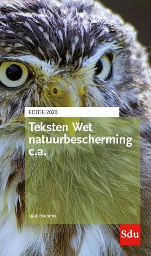 Teksten Wet natuurbescherming c.a. Editie 2020