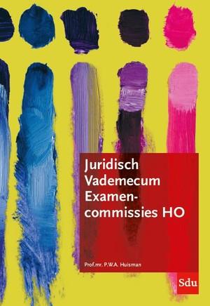 Juridisch Vademecum Examencommissie Hoger Onderwijs