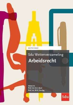 Sdu Wettenverzameling Arbeidsrecht 2021