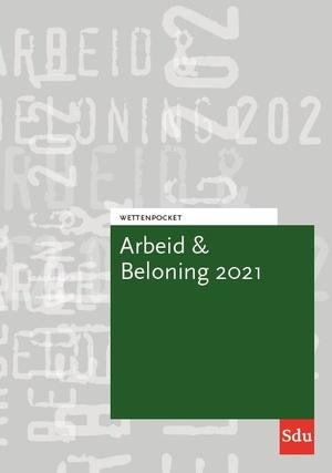 Wettenpocket Arbeid & Beloning 2021