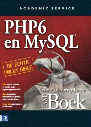 PHP 6 and MY SQL het complete Handboek