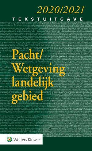 Tekstuitgave Pacht/Wetgeving landelijk gebied 2020/2021