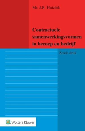Contractuele samenwerkingsvormen in beroep en bedrijf