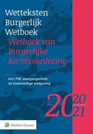 Wetteksten Burgerlijk Wetboek/Wetboek van Burgerlijke Rechtsvordering 2020-2021