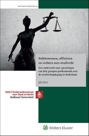 Politiemensen, officieren en rechters over strafrecht