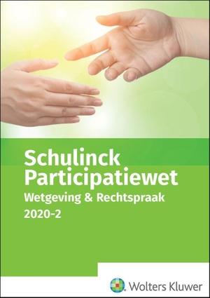 Schulinck Participatiewet Wetgeving & Rechtspraak 2020.2