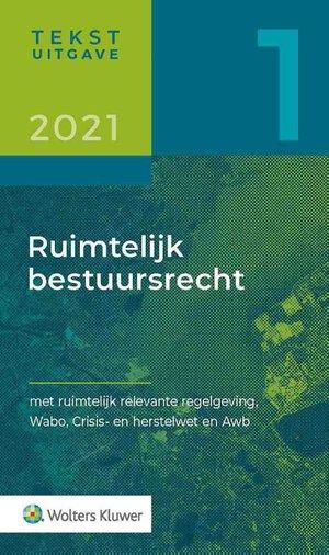 Tekstuitgave Ruimtelijk bestuursrecht 2021/1