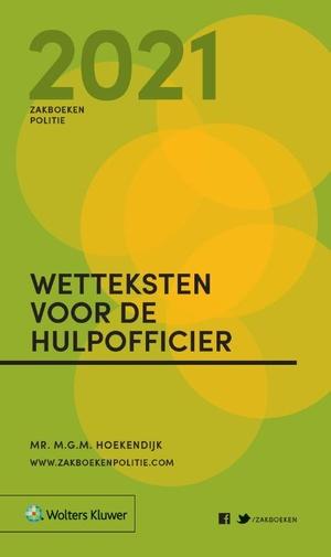 Zakboek Wetteksten voor de Hulpofficier 2021