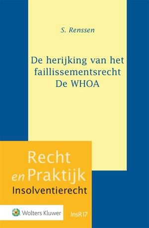 De herijking van het faillissementsrecht - De WHOA
