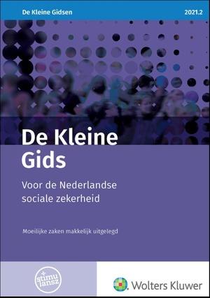 De Kleine Gids voor de Nederlandse sociale zekerheid 2021.2