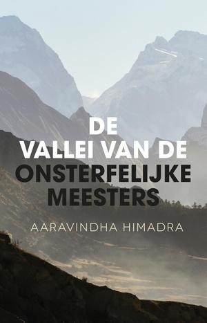 De vallei van de onsterfelijke meesters