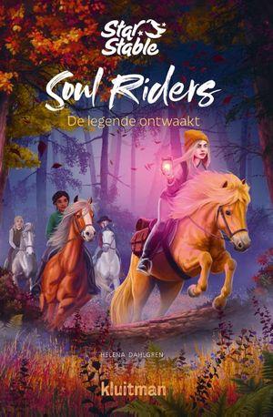 Soul riders. De legende ontwaakt